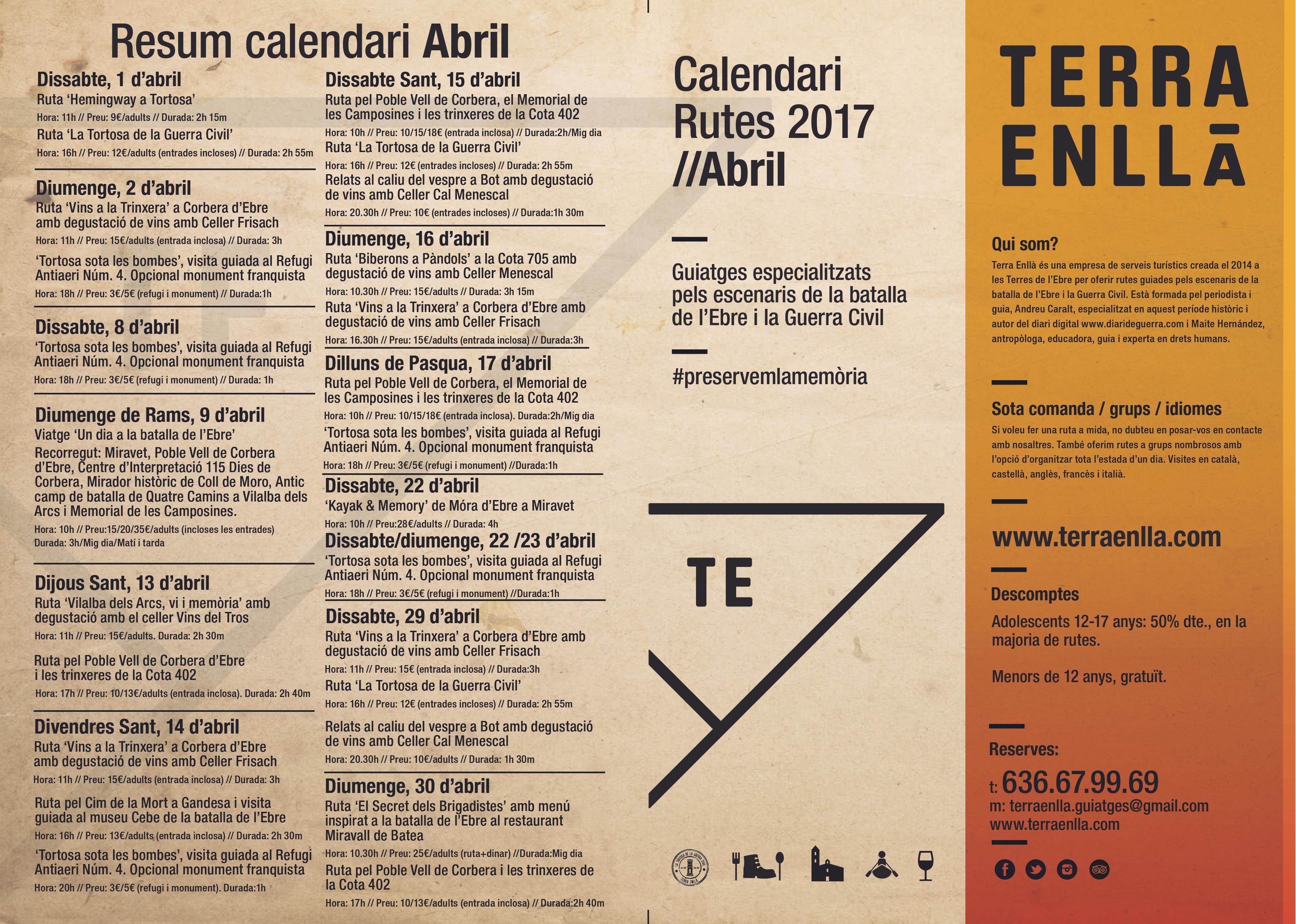 Terra Enllà. Rutes guiades pels escenaris de la batalla de l'Ebre. Abril, 2017