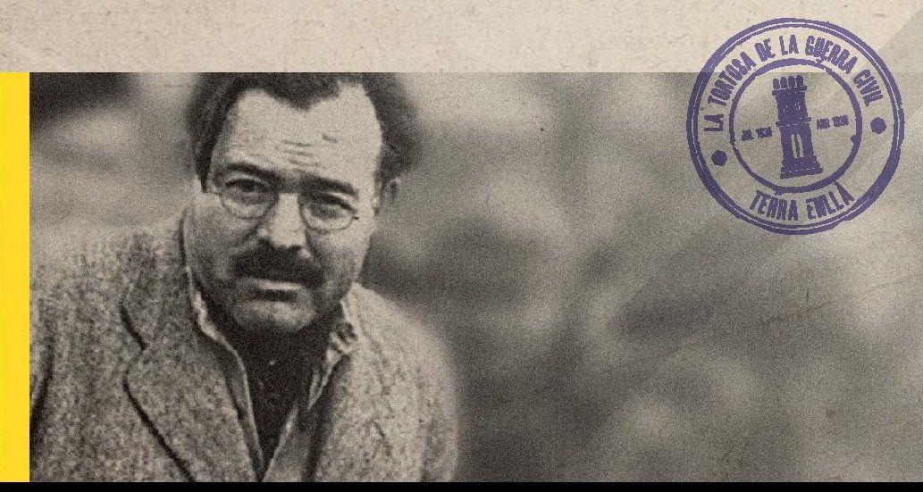 Hemingway en Tortosa