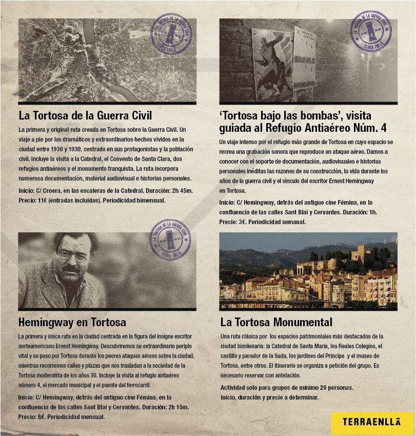 Ofrecemos las rutas de la Tortosa de la Guerra Civil, Hemingway en Tortosa, la visita al refugio antiaéreo núm. 4 y la Tortosa Monumental.